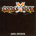 Crossfire (BEL) - Live Attack