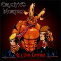 Crucified Mortals - Kill Upon Command