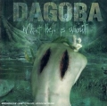 Dagoba - What Hell Is About