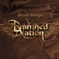 Damned Nation - Grand Design
