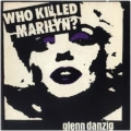 Danzig - Who Killed Marilyn? / Spook City