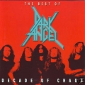 Dark Angel - Decade of Chaos/Best of