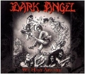 Dark Angel - We Have Arrived