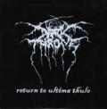 Darkthrone - Return to Ultima Thule