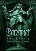 Darzamat - Live Profanity (Visiting The Graves Of Heretics)