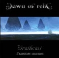 Dawn Of Relic - Wrathcast