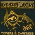 Deathrow - Towers in Darkness