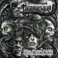 Debauchery - Kill Maim Burn