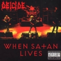 Deicide - When Satans Live