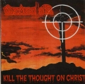 Dementor - Kill The Thought On Christ