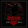 Deströyer 666 - Cold Steel... For An Iron Age