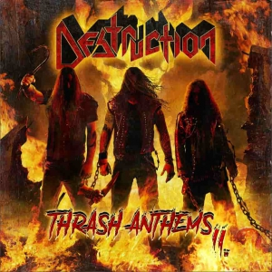 Destruction - Thrash Anthems II.