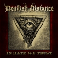Devilish Distance - In Hate We Trust