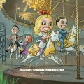 Diablo Swing Orchestra - Sing-Along Songs for the Damned and Delirious