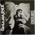 Discharge - Ignorance
