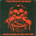 Discharge - The Price of Silence / Born to Die in the Gutter