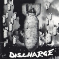 Discharge - Tour Edition