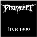 Disinfect - Live 1999