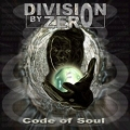Division by Zero - Code of Soul