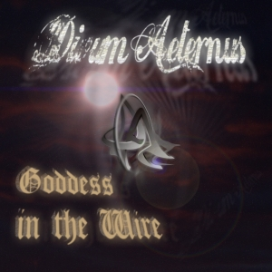 Divum Aeternus - Goddess In The Wire