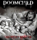 Doomchild  - Blest By Sinners