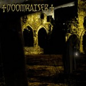 Doomraiser  - Lords of Mercy