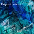 Edge Of Thorns - Transitoriness