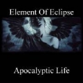 Element of Eclipse - Apocalyptic Life (demo)