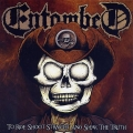 Entombed - To Ride, Shoot Straight and Speak the Truth (2019)