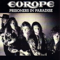 Europe - Prisoners In Paradise - single