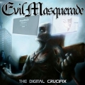 Evil Masquerade - Digital Crucifix