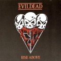 Evildead - Rise Above