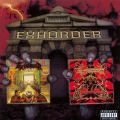 Exhorder - Slaughter in the Vatican / The Law