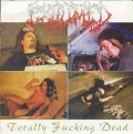 Exhumed - Totally fucking dead/Sterility Split-7''EP
