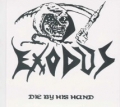 Exodus - Die by His Hand