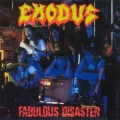 Exodus - Fabulous Disaster
