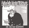 Extreme Noise Terror - Are You That Desperate?