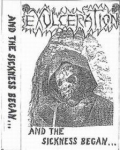 Exulceration - And the Sickness Began