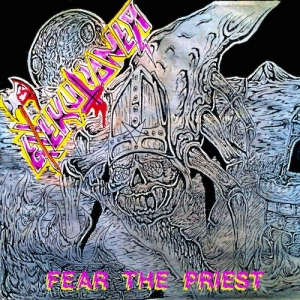 Exxxekutioner - Fear the Priest