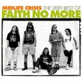 Faith No More - Midlife Crisis - The Very Best Of