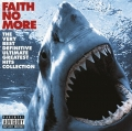 Faith No More - The Very Best Definitive Ultimate Greatest Hits Collection