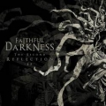 Faithful Darkness - The Second Reflection