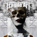 Fragile Art - Axiom