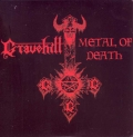 Gravehill  - Metal of Death / Advocation of Murder and Suicide
