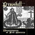 Gravehill  - Practitioners of Fell Sorcery