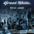 Great White - Thank You... Good Night!