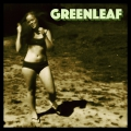 Greenleaf - Greenleaf