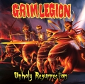 Grim Legion - Unholy Resurrection