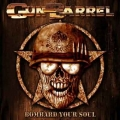 Gun Barrel - Bombard Your Soul