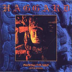 Haggard - Awaking The Gods Live In Mexico